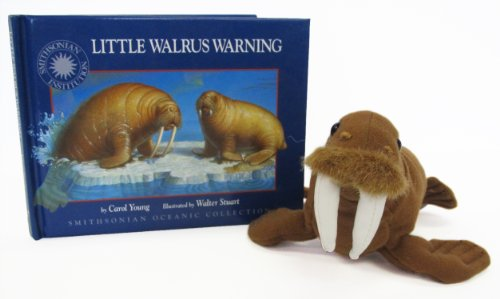 Little Walrus Warning (Smithsonian Oceanic Collection Book & Toy Set) (Mini book with stuffed toy)