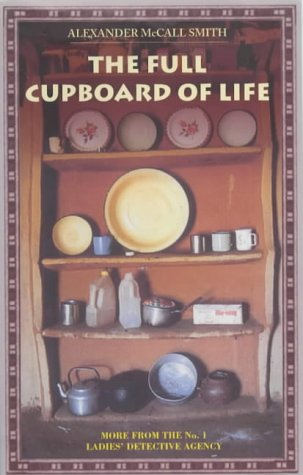 The Full Cupboard of Life (The No. 1 Ladies' Detective Agency)