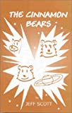 The Cinnamon Bears