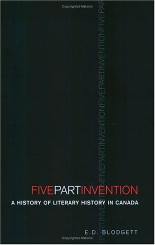 Five-Part Invention: A History of Literary History in Canada