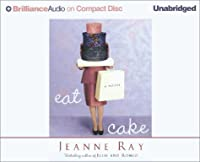 Eat Cake (Brilliance Audio on Compact Disc)