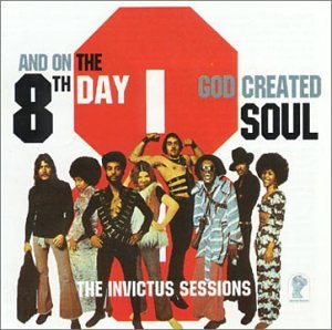 8th Day - And on the 8th Day...God Created Soul: The Invictus Sessions - Zortam Music