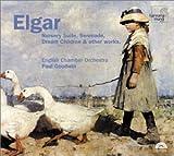 Elgar: Nursery Suite / Serenade / Dream Children