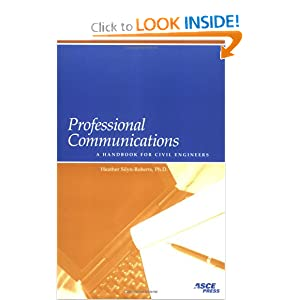 Professional Communications: A Handbook for Civil Engineers by Heather Silyn-Roberts