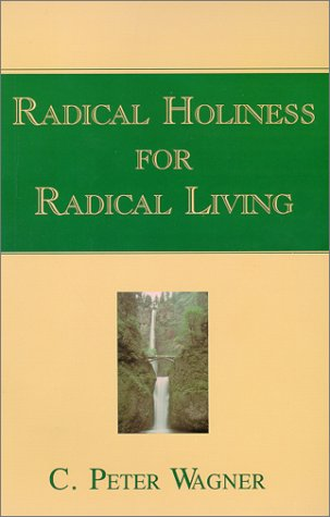 Radical Holiness for Radical Living