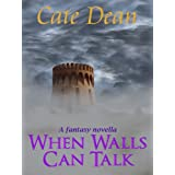 When Walls Can Talk - A YA Fantasy Novella