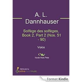 Solf�ge des solf�ges, Book 2, Part 2 (Nos. 51 - 90)