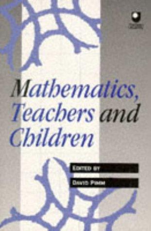 Mathematics, Teachers and Children