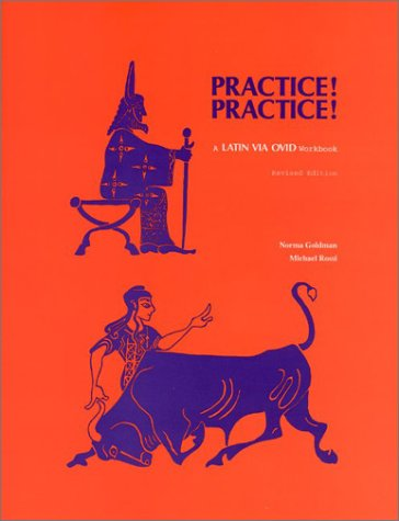 Practice! Practice!: A Latin via Ovid Workbook