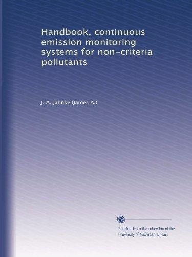 Handbook, Continuous Emission Monitoring Systems For Non-Criteria Pollutants front-1039842