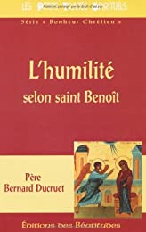 L' humilité selon saint Benoît