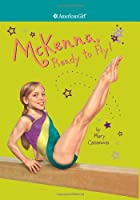 McKenna, Ready to Fly (Girl of the Year (Quality))