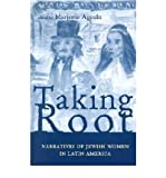 [ TAKING ROOT: NARRATIVES OF JEWISH WOMEN IN LATIN AMERICA (RESEARCH IN INTERNATIONAL STUDIES #38) ] BY Agosin, Marjorie ( Author ) Sep - 2002 [ Paperback ]