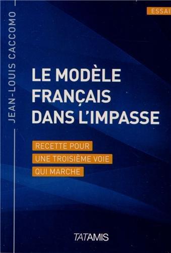 Le modèle français dans l'impasse