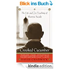 Crooked Cucumber: The Life and Teaching of Shunryu Suzuki
