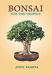 Bonsai For the Tropics