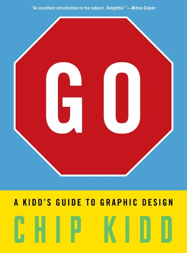 Sale alerts for Workman Publishing Company Go: A Kidd's Guide to Graphic Design - Covvet