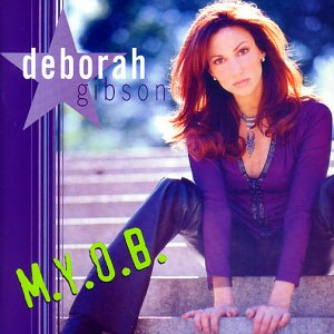 DEBBIE GIBSON - M.Y.O.B. - Zortam Music