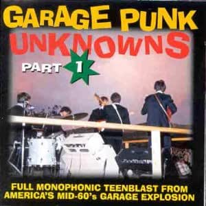 Garage Punk Unknowns, Vol. 1
