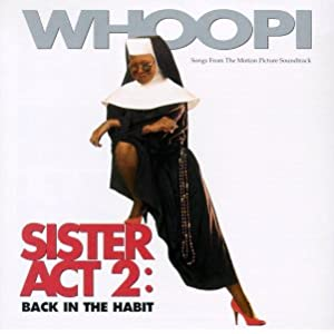 Amazon.com: Sister Act 2: Back In The Habit - Songs From The ...
