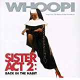 Sister Act 2: Back In The Habit - Songs From The Motion Picture Soundtrack ~ Whoopi Goldberg