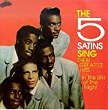 Five Satins Sing Their Greatest Hits The Five Satins