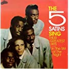 Five Satins Sing Their Greatest Hits