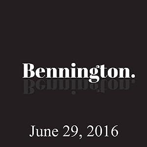 Bennington, June 29, 2016 Radio/TV Program