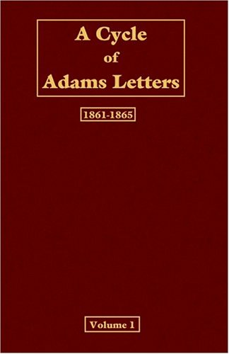 A Cycle of Adams letters - Volume 1 (v. 1)