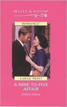 Nine-to-five Affair (Mills & Boon Romance)