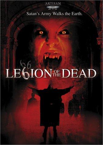 Legion of the Dead / Легион живых мертвецов (2001)