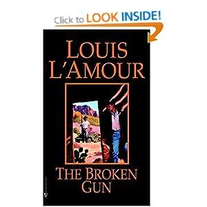 The Broken Gun - Louis L'Amour