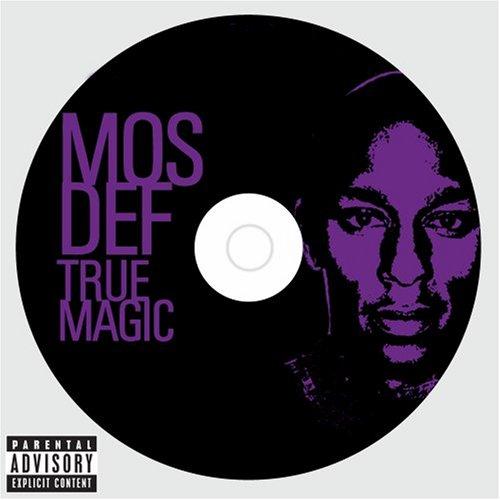 Mos Def - True Magic - Zortam Music
