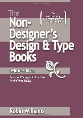 Non-Designer's Design and Type Books, Deluxe Edition, The