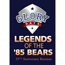 GLORY DAYS: Legends of the '85 Chicago Bears 25th Anniversary Reunion