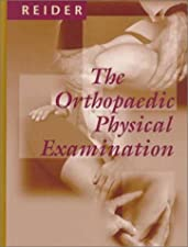 The Orthopaedic Physical Exam by Bruce Reider