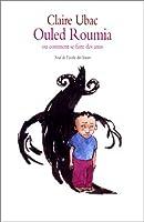 Ouled Roumia ou Comment se faire des amis © Amazon