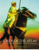 Lords of the Atlas: Morocco and the Rise and Fall of the House of Glaoua