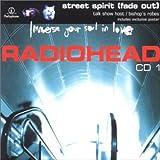 Street Spirit (Fade Out) [CD 1] [CD 1]