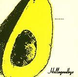ハローグッバイ(初回生産限定盤)(DVD付)
