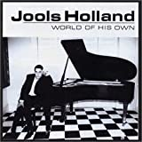 World Of His Ownby Jools Holland