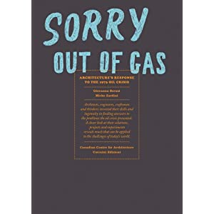 Sorry, Out of Gas: Architecture's Response to the 1973 Oil Crisis