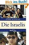 Die Israelis: Leben in einem au�ergew...