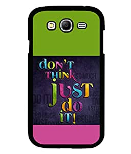 printtech Cool Quotes Back Case Cover for Samsung Galaxy Grand 2 G7102::Samsung Galaxy Grand 2 G7106