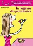echange, troc Marie Belouze-Storm - Le Régime des paresseuses