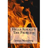 Hells Royalty The Princess