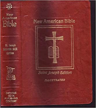 Saint Joseph, Large Type, Illustrated, Edition of the New American Bible, Translated From the Original Languages with Critical Use of All the Ancient Sources, Including the Revised New Testament (with many helps for Bible reading; Vatican II Constitu