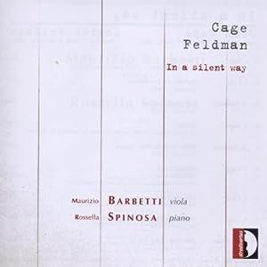 Morton Feldman, John Cage: In a Silent Way