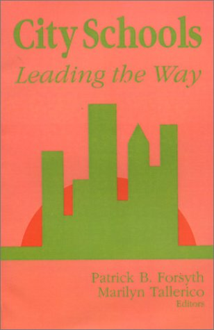 City Schools: Leading the Way