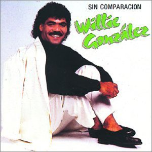 Willie Gonzalez - Sin Comparacion - Zortam Music